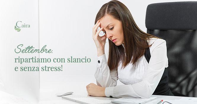 Stress da rientro a lavoro rimedi naturali